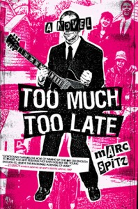 too-much-too-late-marc-spitz-198x300